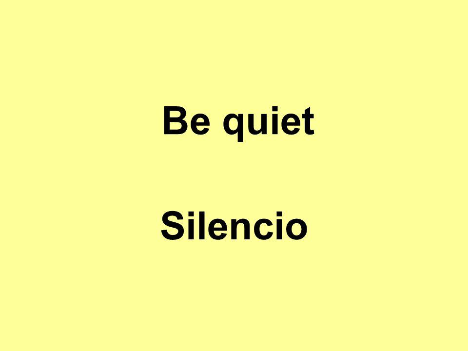 Be quiet Silencio