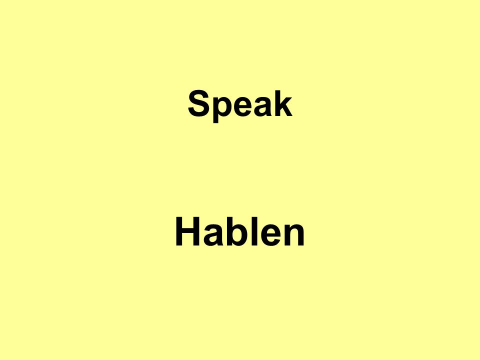 Speak Hablen