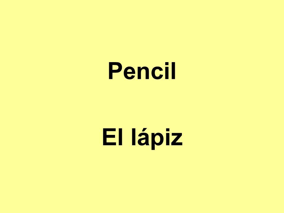 Pencil El lápiz