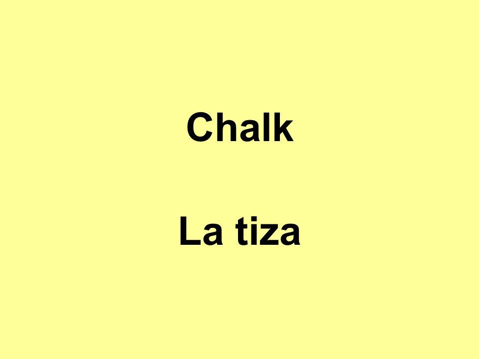 Chalk La tiza
