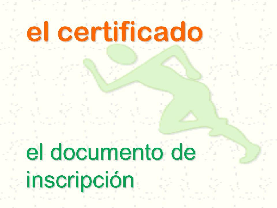el certificado el documento de inscripción