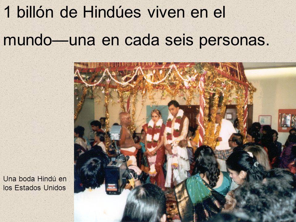 1 billón de Hindúes viven en el mundouna en cada seis personas. Una boda Hindú en los Estados Unidos