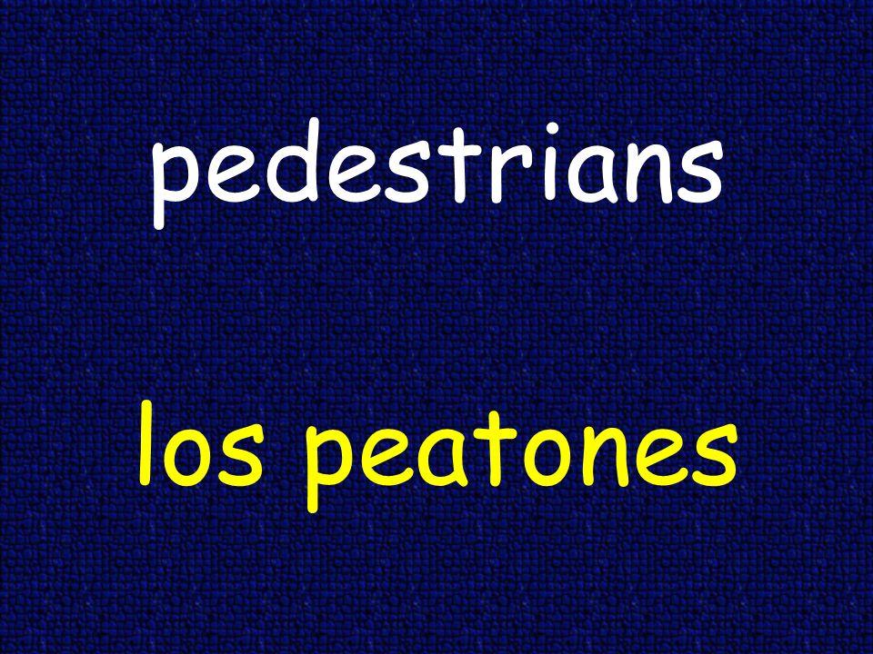 pedestrians los peatones
