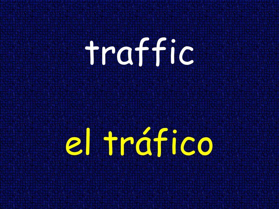 traffic el tráfico