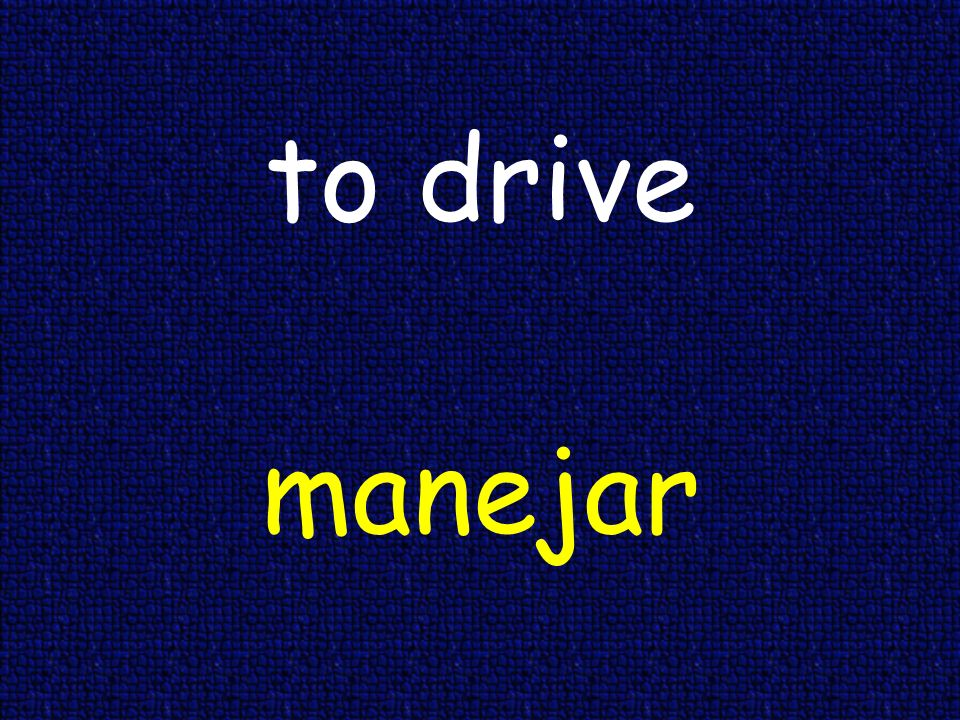 to drive manejar
