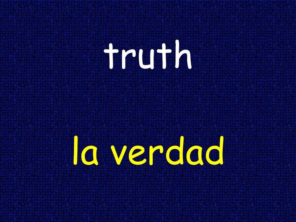 truth la verdad