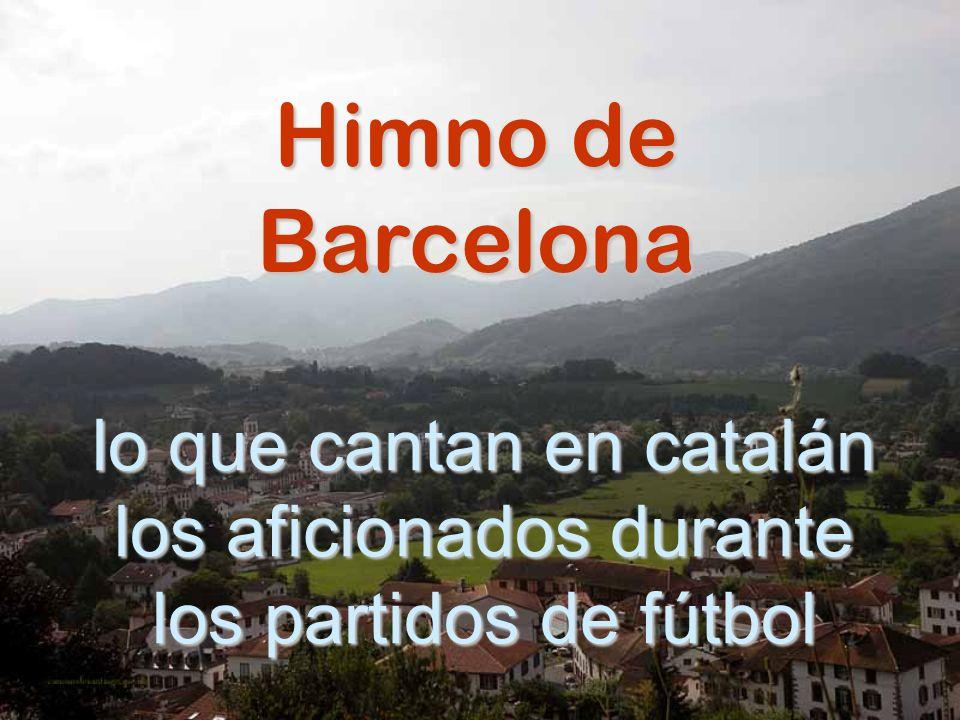 Himno de Barcelona lo que cantan en catalán los aficionados durante los partidos de fútbol
