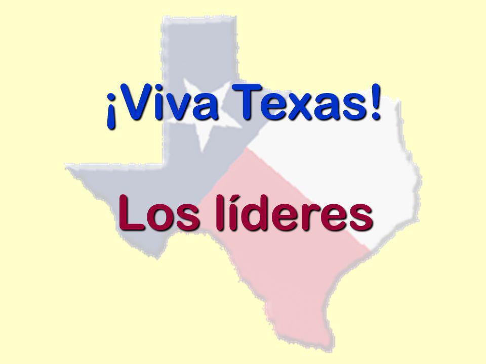 ¡Viva Texas! Los líderes