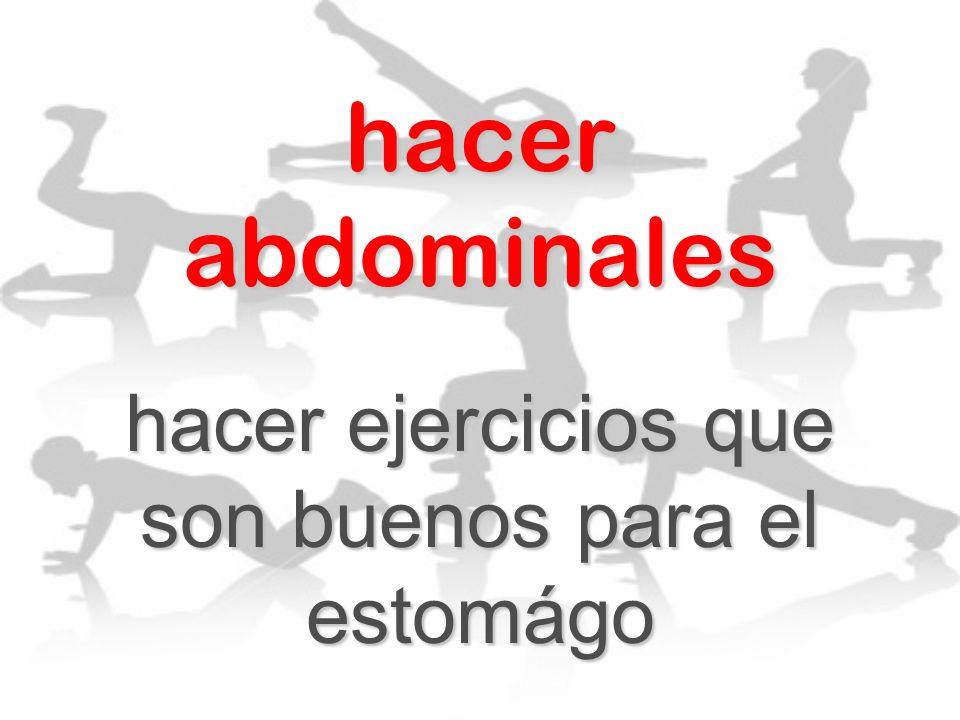 hacer abdominales hacer ejercicios que son buenos para el estomágo