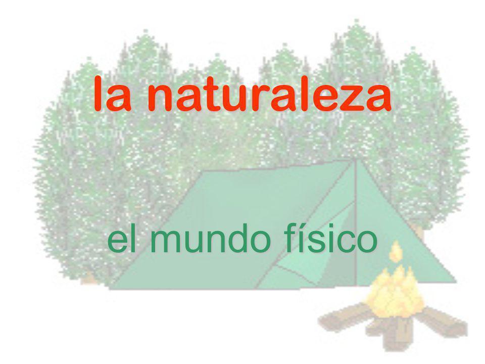la naturaleza el mundo físico