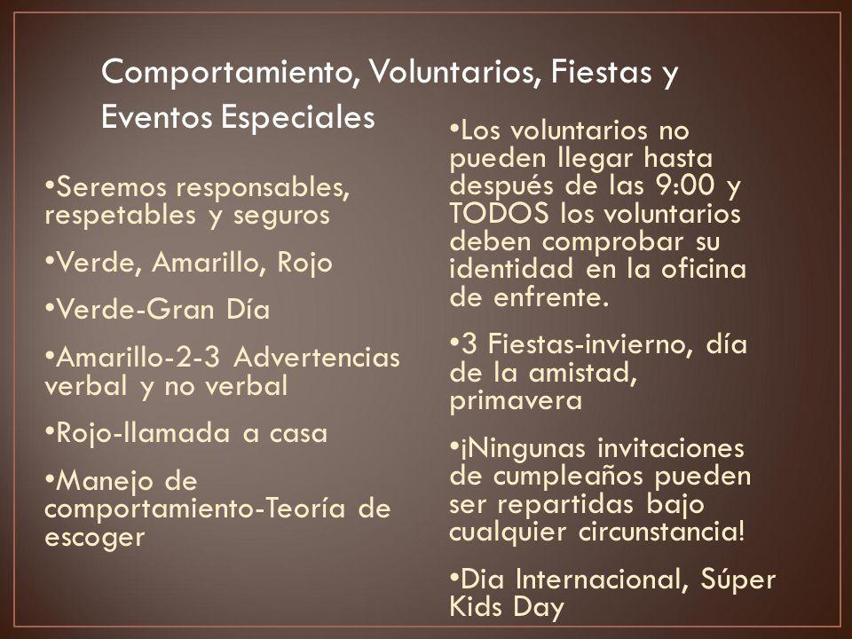 Comportamiento, Voluntarios, Fiestas y Eventos Especiales Seremos responsables, respetables y seguros Verde, Amarillo, Rojo Verde-Gran Día Amarillo-2-