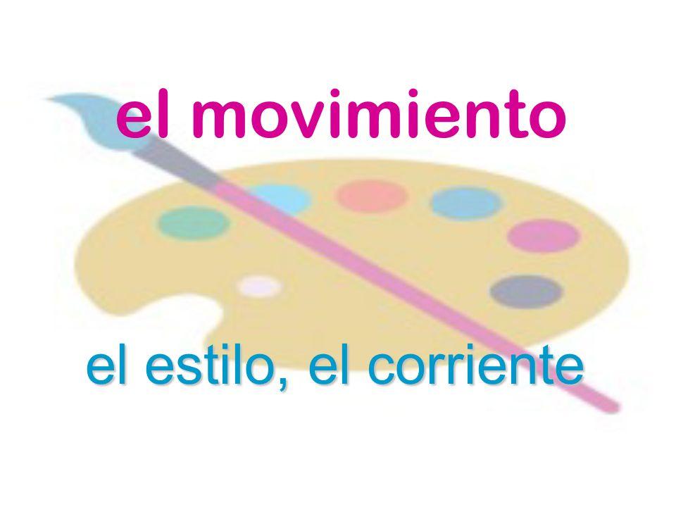 el movimiento el estilo, el corriente