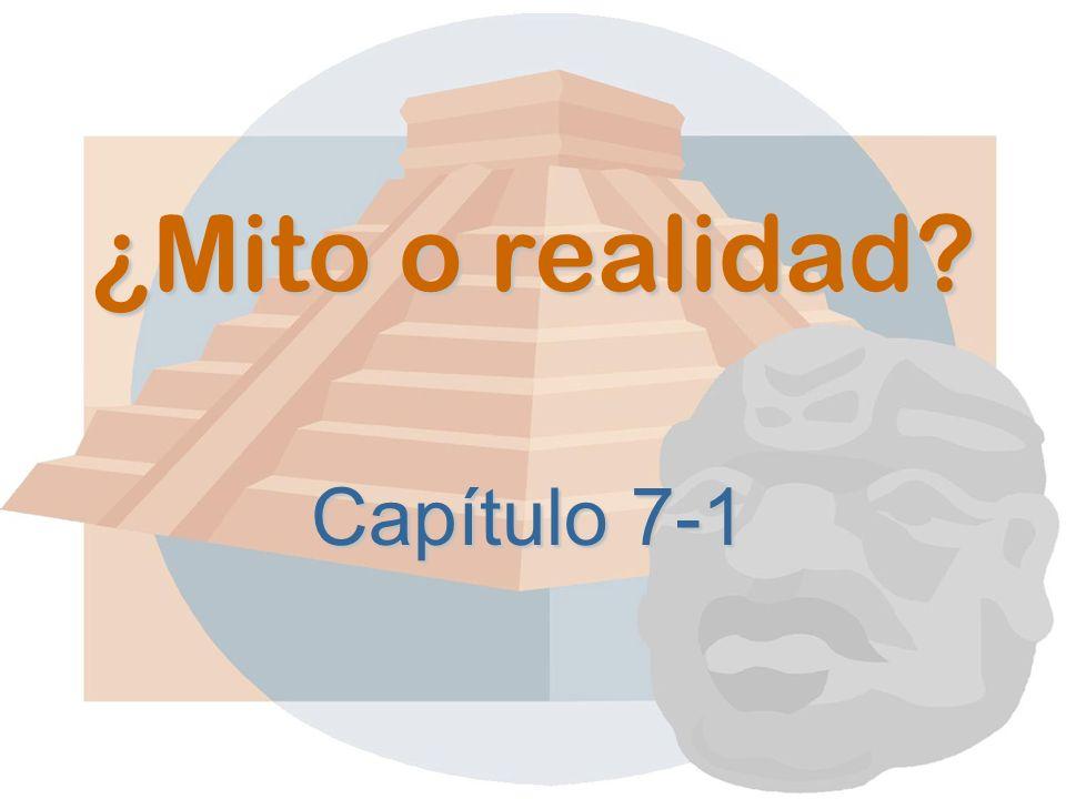 ¿Mito o realidad Capítulo 7-1