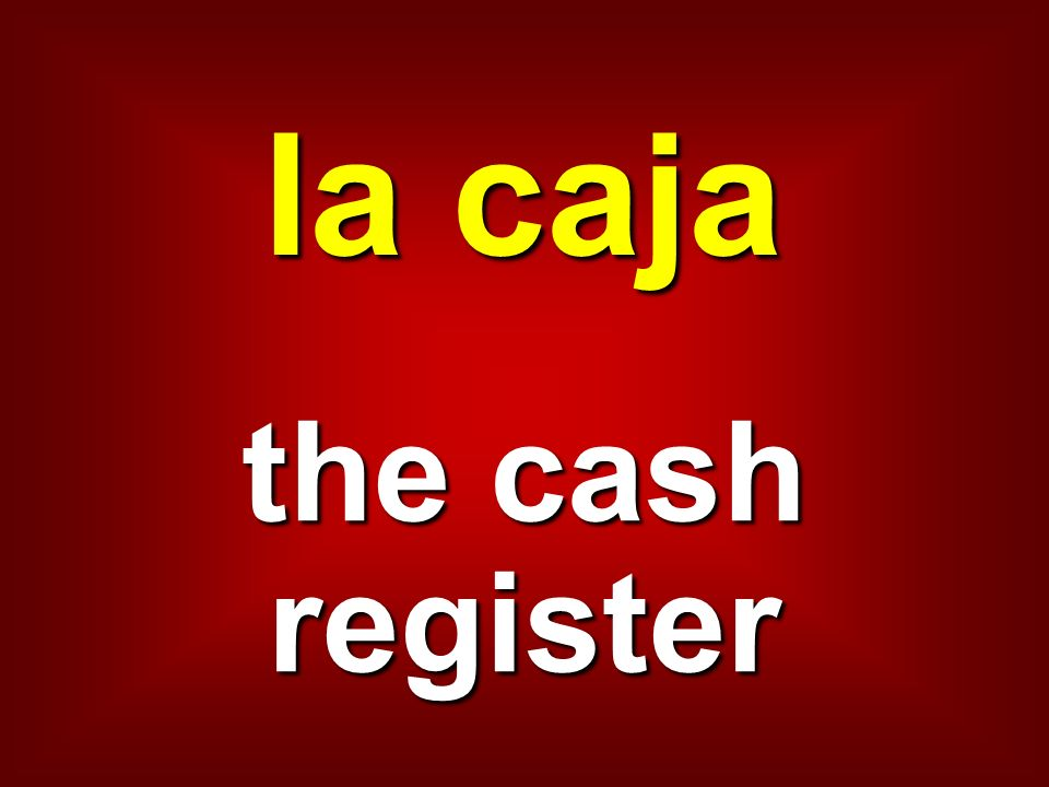 la caja the cash register