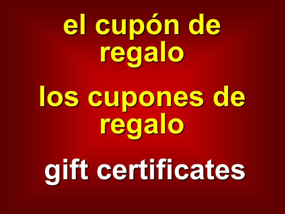 el cupón de regalo los cupones de regalo gift certificates