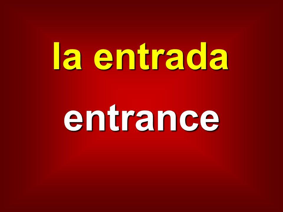 la entrada entrance
