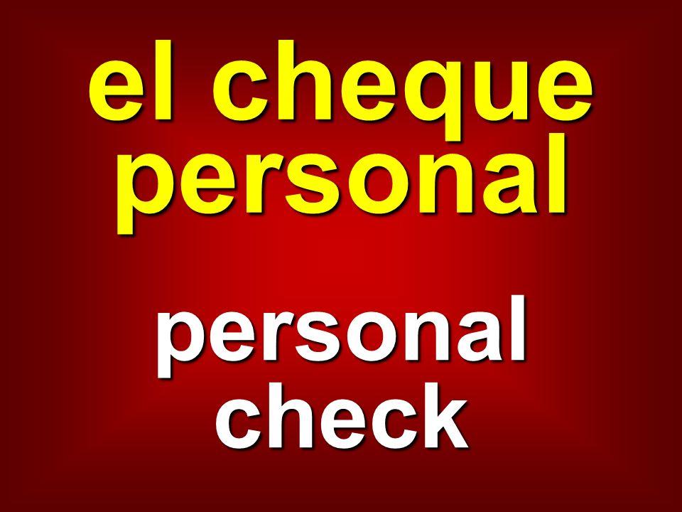 el cheque personal personal check