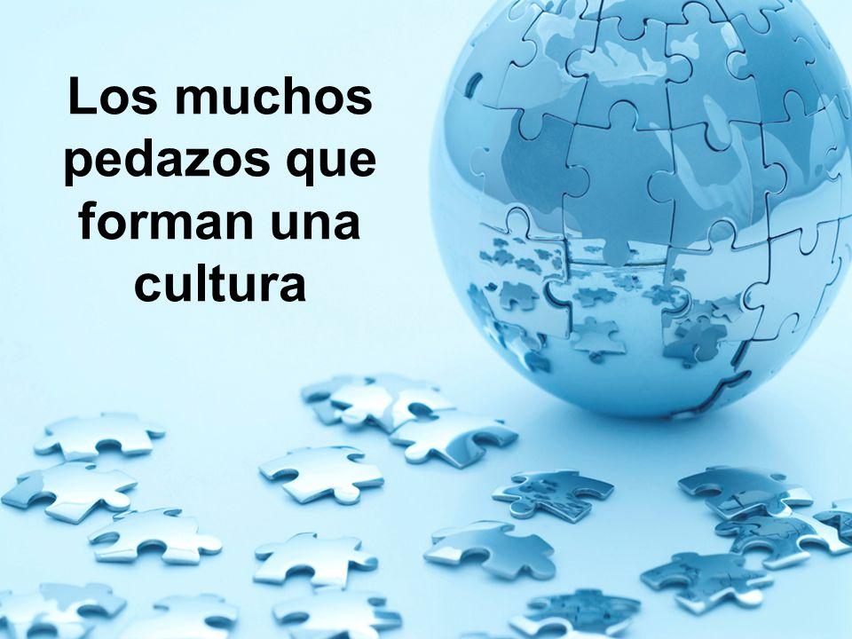 Los muchos pedazos que forman una cultura
