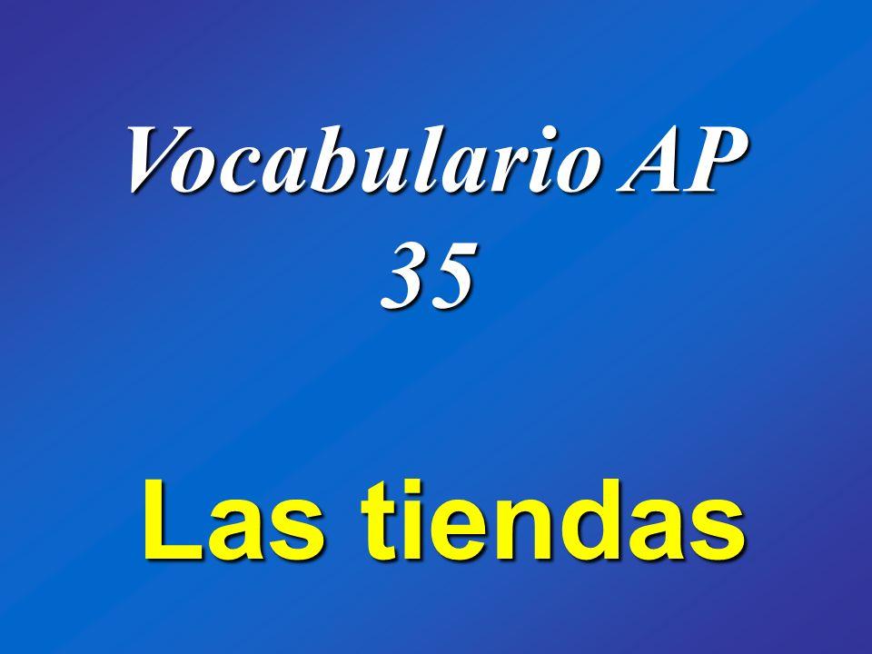 Vocabulario AP 35 Las tiendas