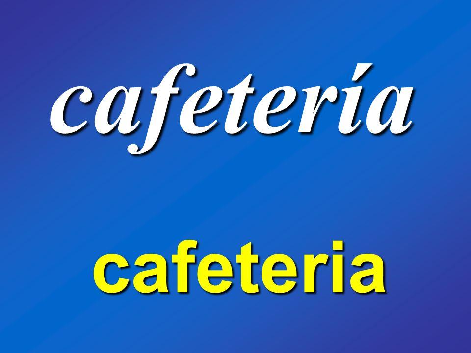 cafetería cafeteria
