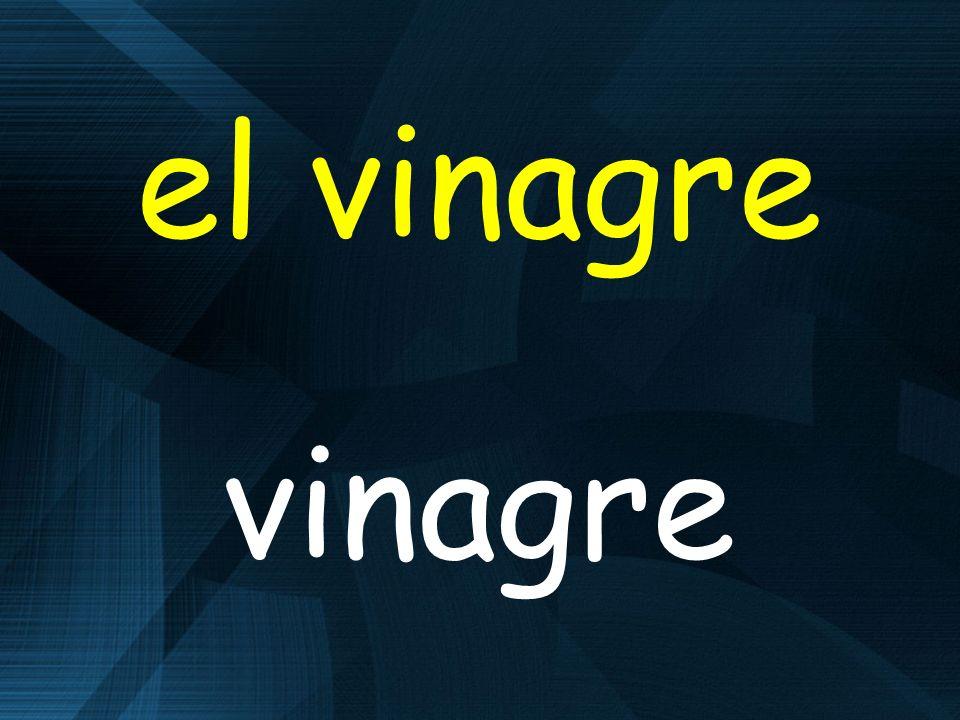 el vinagre vinagre