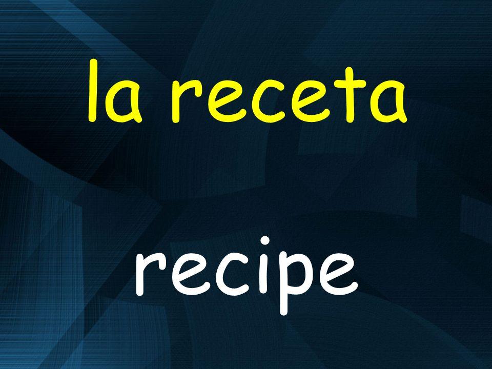 la receta recipe