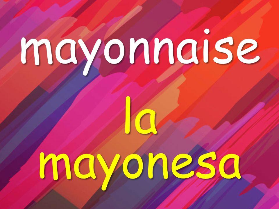 mayonnaise la mayonesa