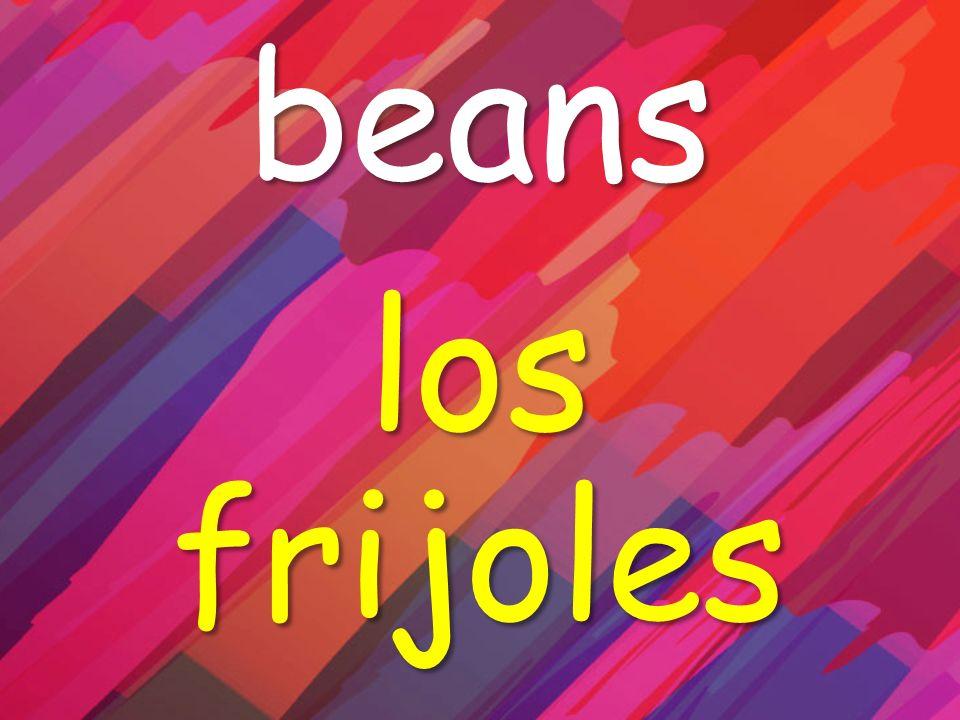 beans los frijoles