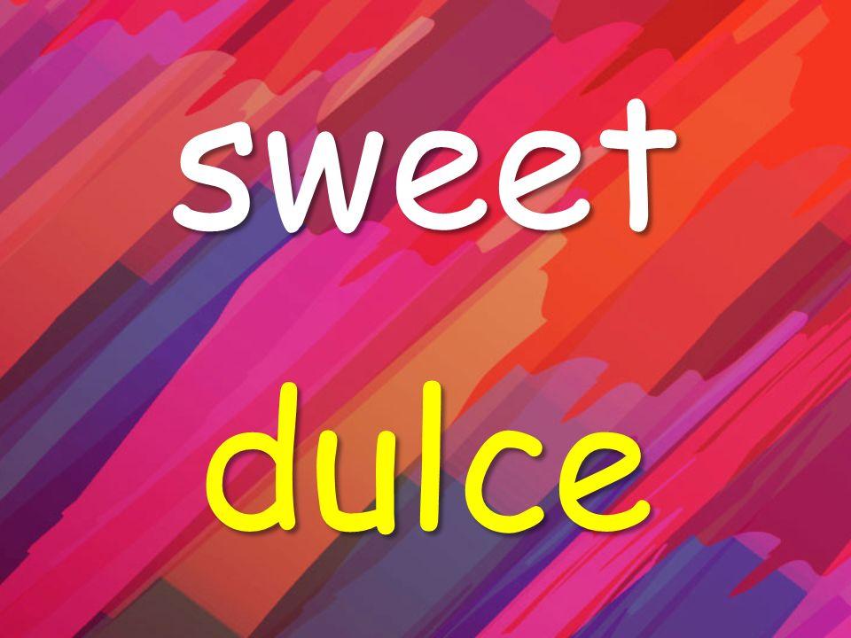 sweet dulce