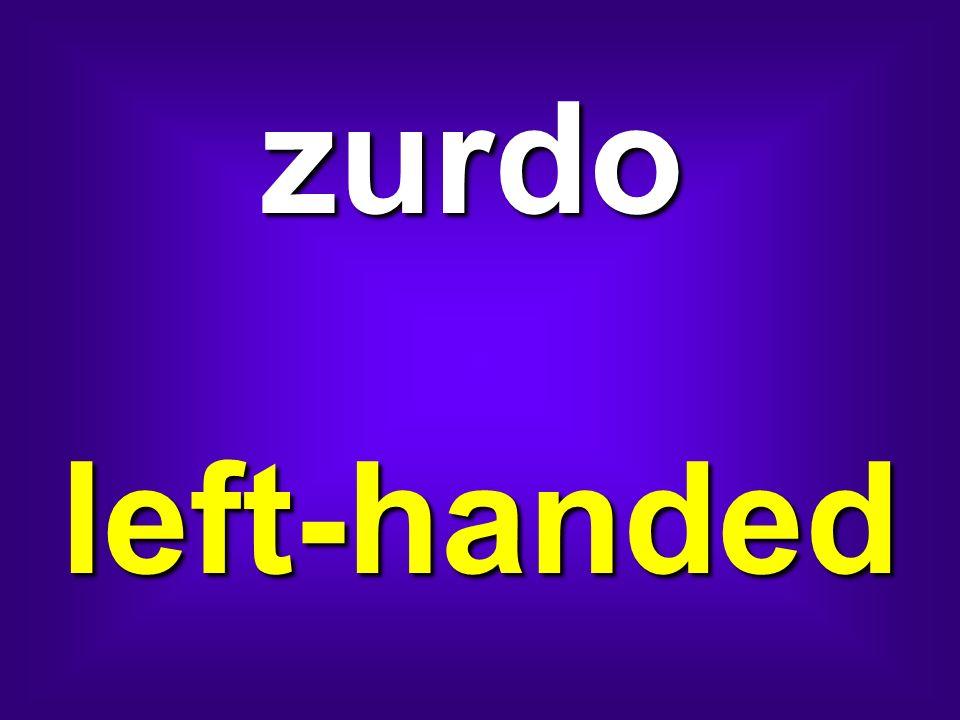 zurdo left-handed