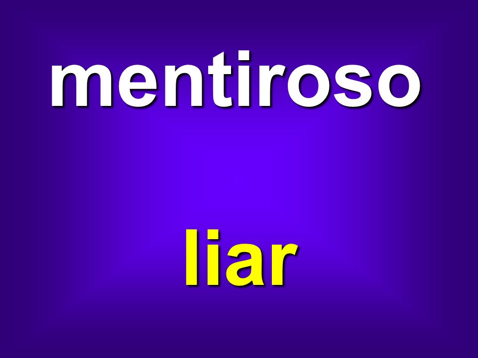 mentiroso liar