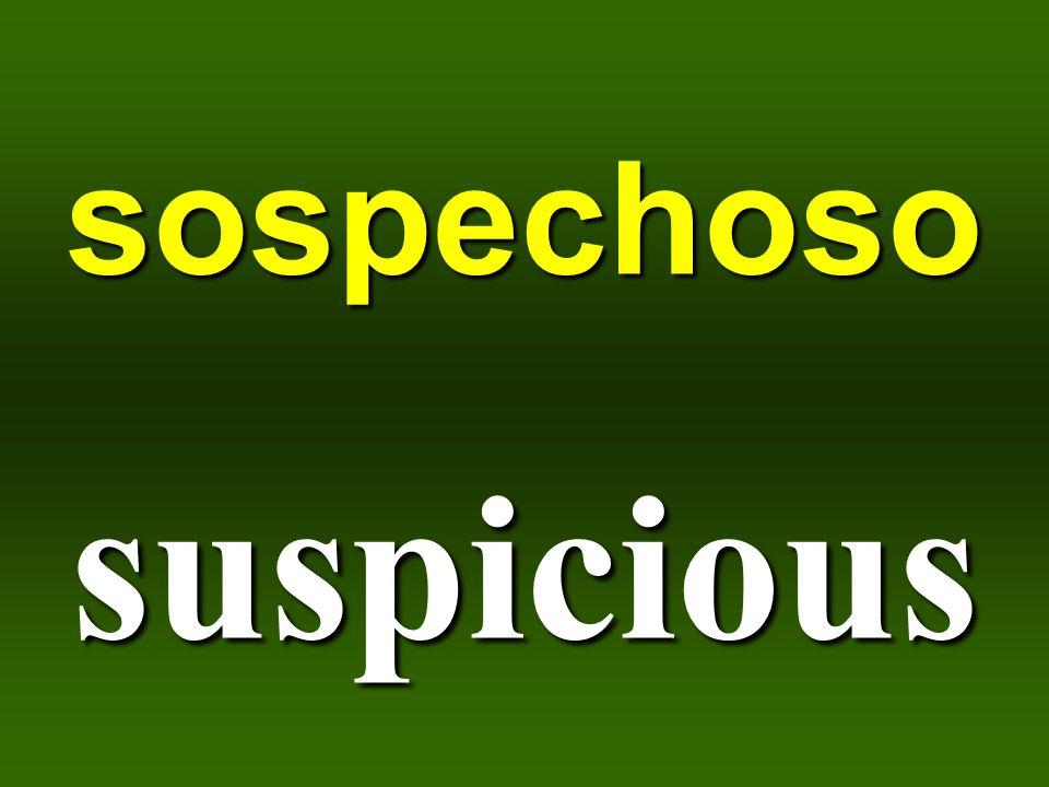 sospechoso suspicious