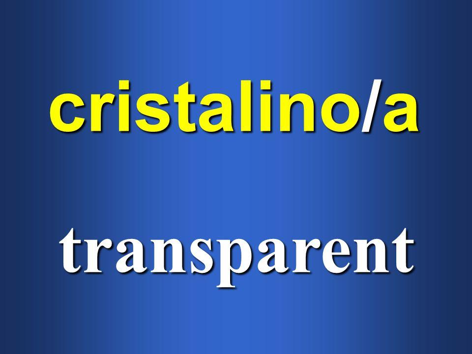 cristalino/a transparent