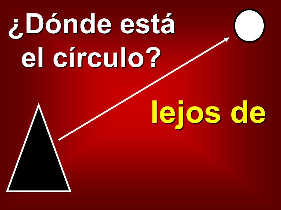 ¿Dónde está el círculo? delante de