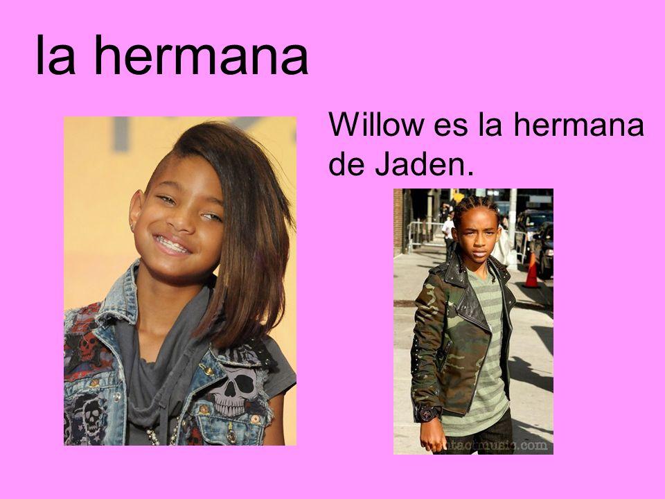 la hermana Willow es la hermana de Jaden.