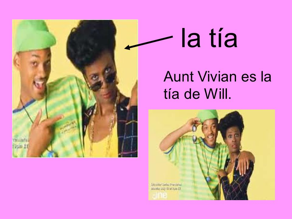 la tía Aunt Vivian es la tía de Will.