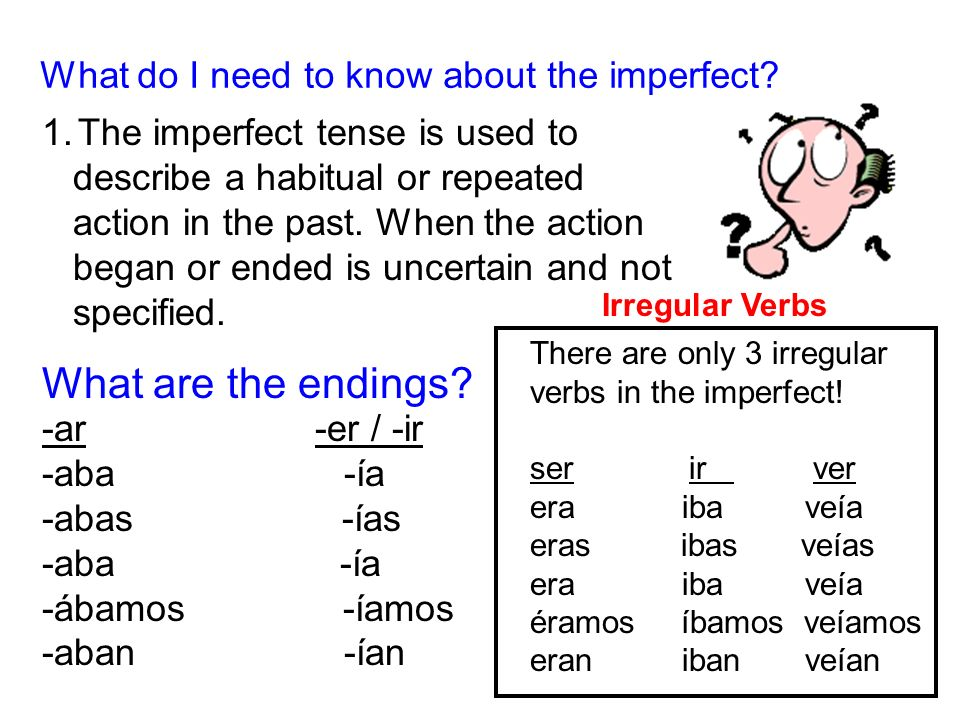 What do I need to know about the imperfect.