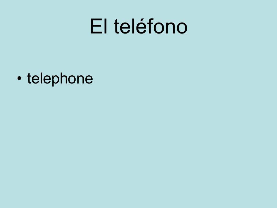El teléfono telephone