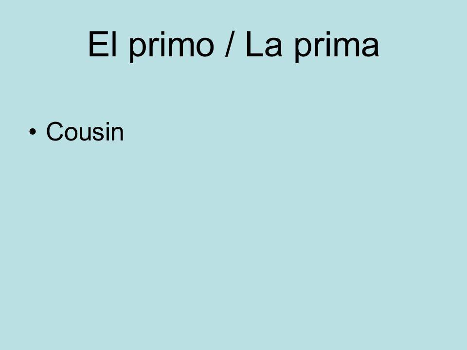 El primo / La prima Cousin