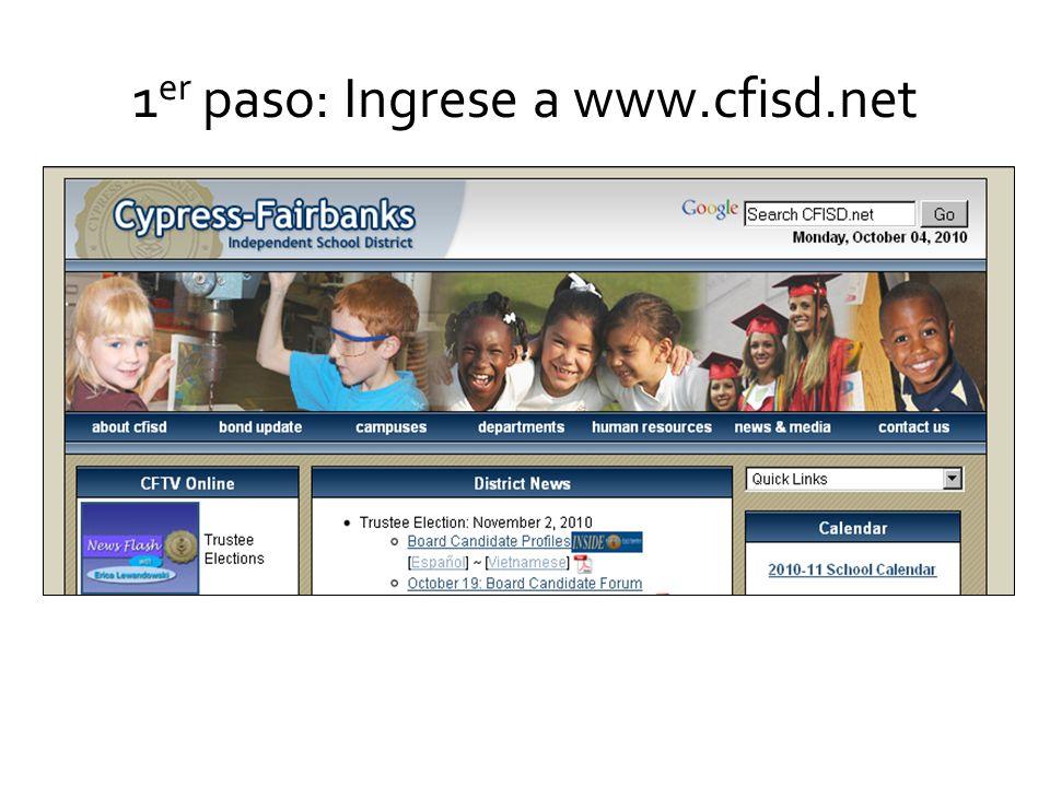 1 er paso: Ingrese a www.cfisd.net