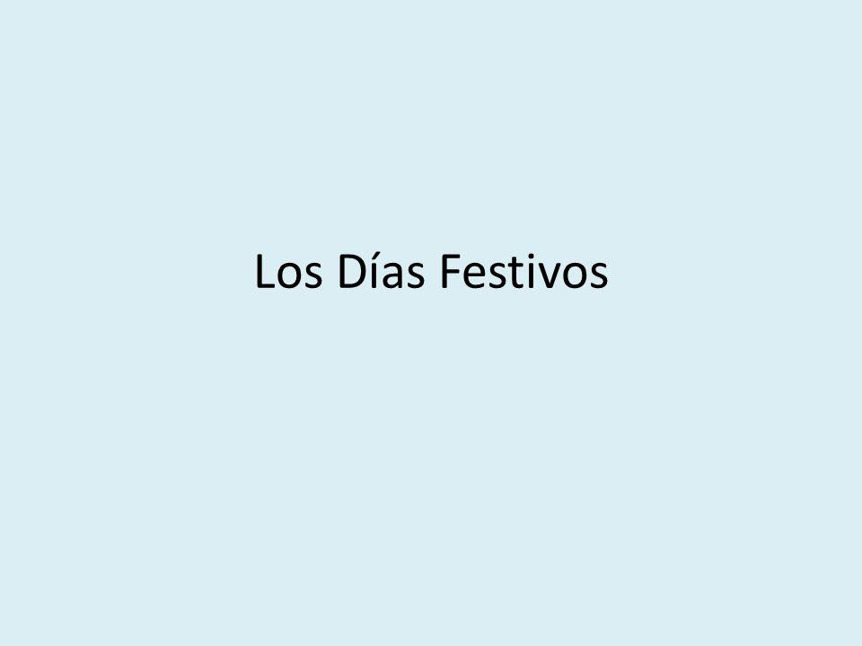 Los Días Festivos