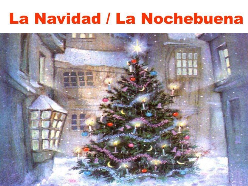 La Navidad / La Nochebuena