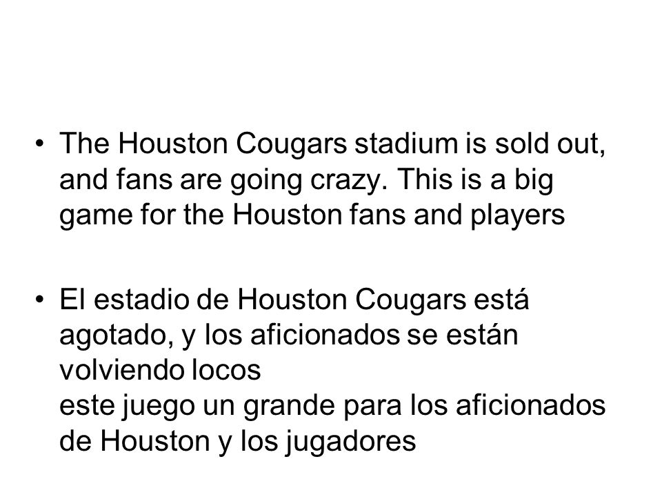 The Houston Cougars stadium is sold out, and fans are going crazy.