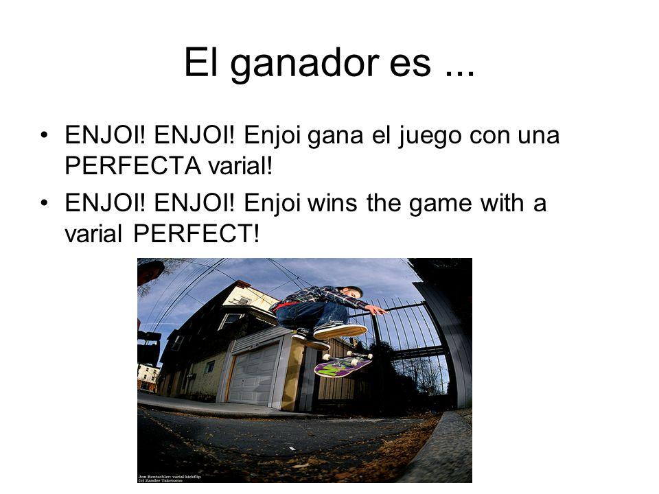 El ganador es... ENJOI! ENJOI! Enjoi gana el juego con una PERFECTA varial! ENJOI! ENJOI! Enjoi wins the game with a varial PERFECT!