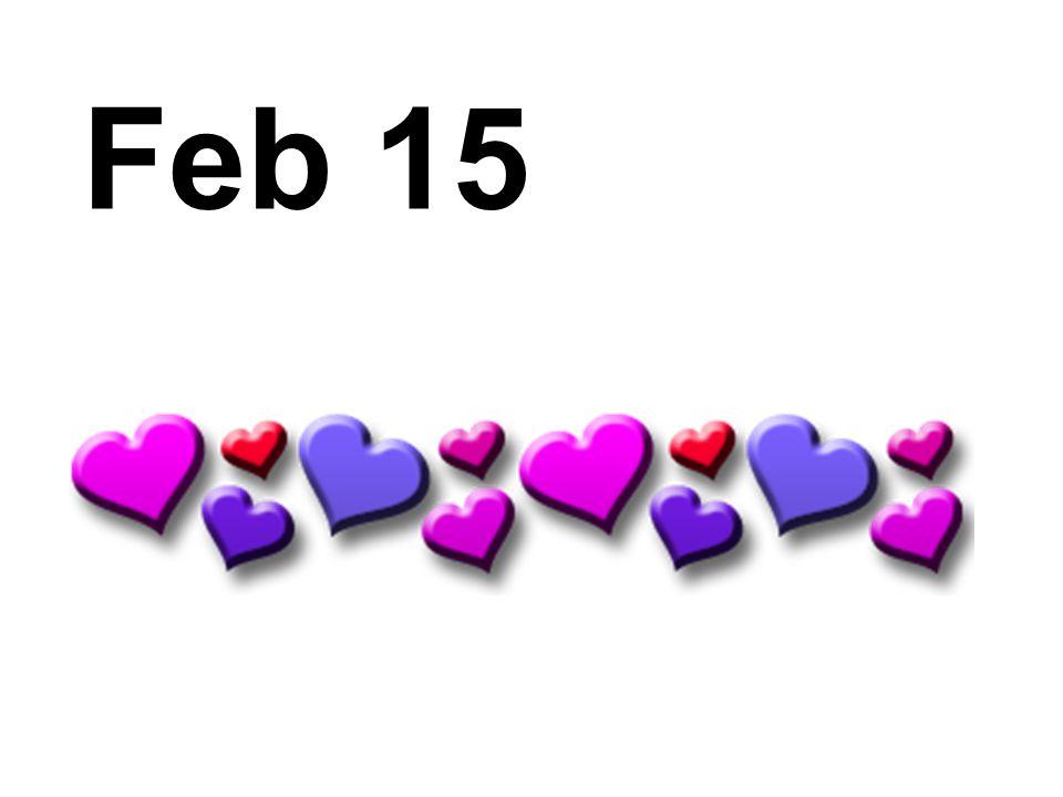 Feb 15