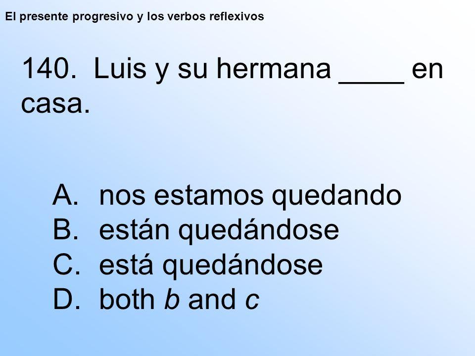 El presente progresivo y los verbos reflexivos 140.
