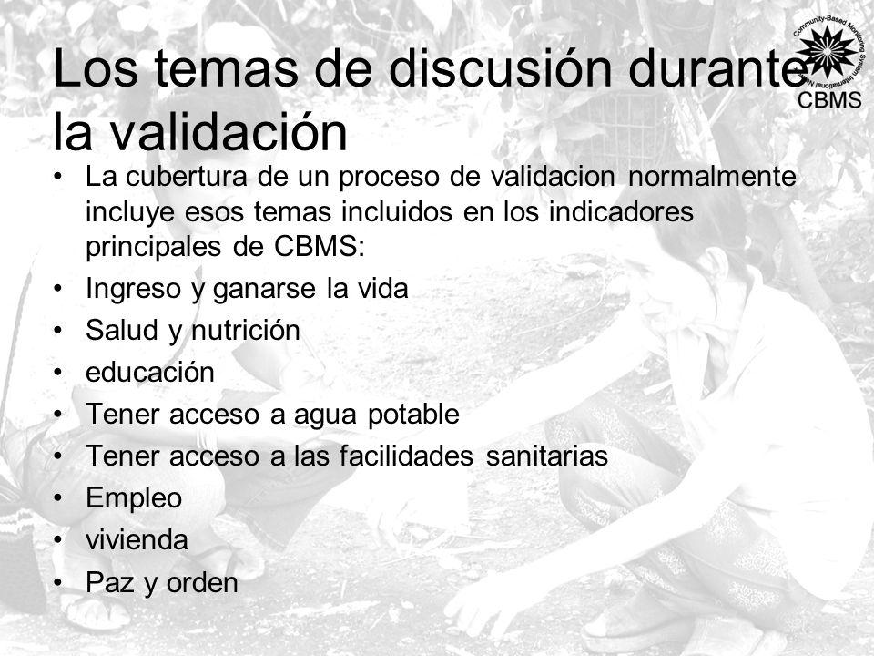 Los temas de discusión durante la validación La cubertura de un proceso de validacion normalmente incluye esos temas incluidos en los indicadores prin
