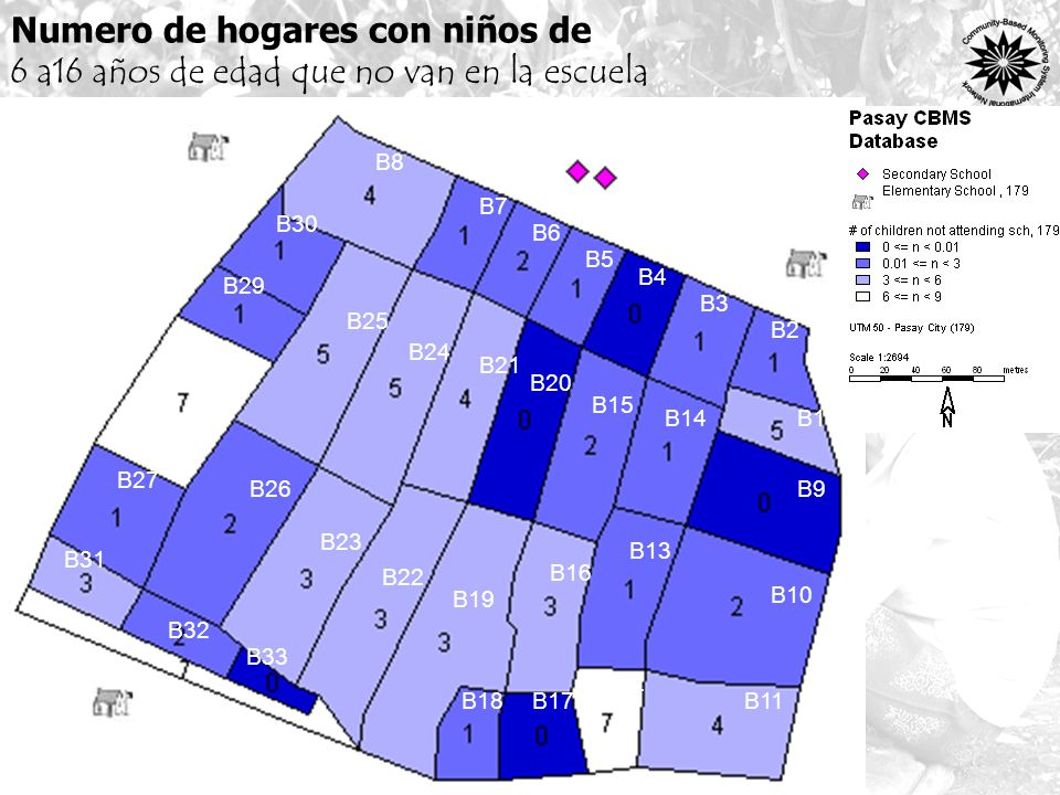 Numero de hogares con niños de 6 a16 años de edad que no van en la escuela B8 B7 B6 B9 B1 B5 B4 B3 B2 B25 B21 B10 B20 B13 B14 B11 B30 B31 B28 B29 B27 B24 B15 B12 B17B18 B16 B19 B23 B22 B26 B33 B34 B32