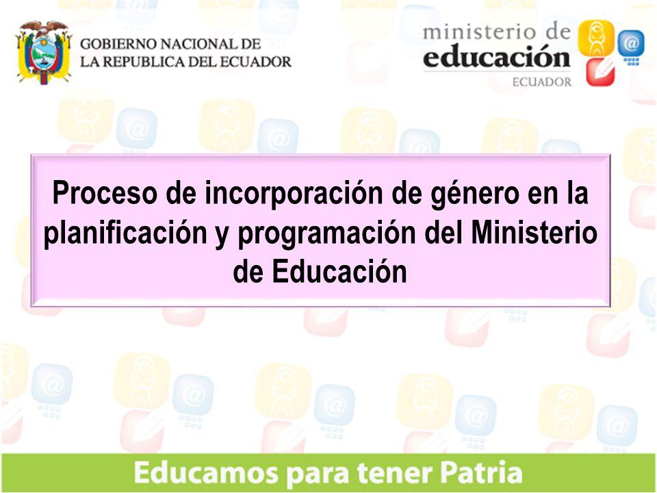 Proceso de incorporación de género en la planificación y programación del Ministerio de Educación