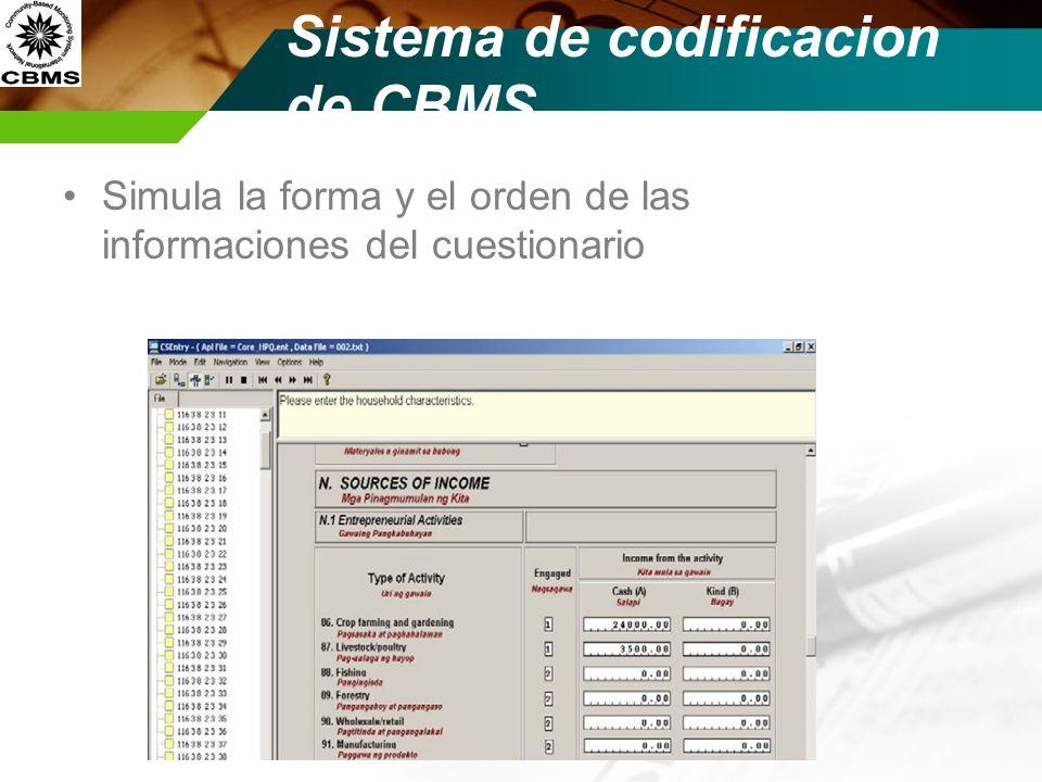 Sistema de codificacion de CBMS Simula la forma y el orden de las informaciones del cuestionario